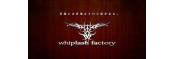 WHIPLASH FACTORY
